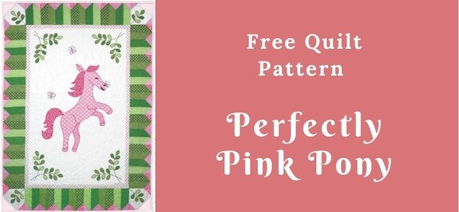 I love Quilting Forever_Perfectly Pink Pony quilt