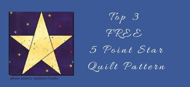 I love Quilting Forever_Top 3 Free 5 Point Star Quilt Pattern