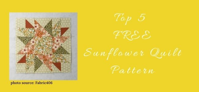 I love Quilting Forever_Top 5 FREE Sunflower Quilt Pattern