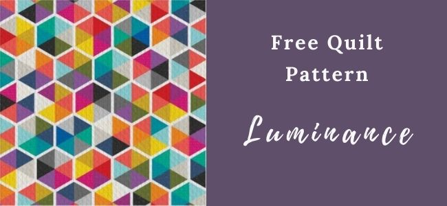 I love Quilting Forever_Luminance Quilt