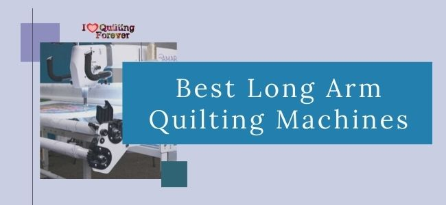 Best Long Arm Quilting Machines