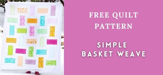 I love Quilting Forever_Simple Basket Weave Quilt