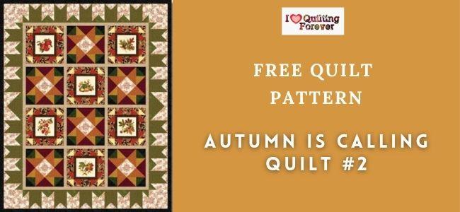 Autumn is Calling Quilt #2 Featured cover - ILQF