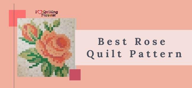 Best Rose Quilt Pattern feature image