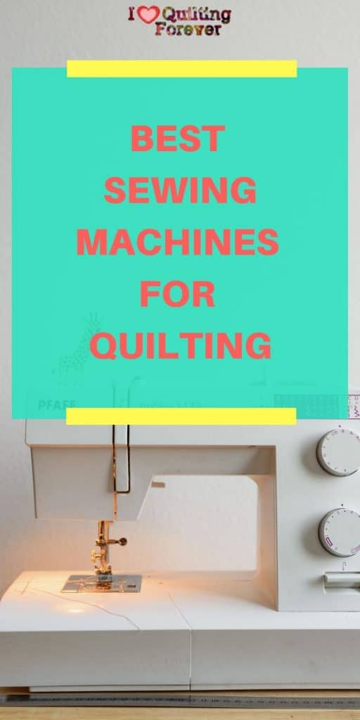 Best Sewing Machines for Quilting - pinterest