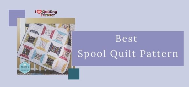 Best Spool Quilt Pattern Feature Cover - ILQF