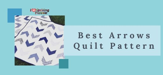 Best Arrows Quilt Pattern featured cover - ILQF