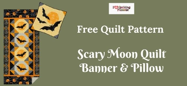 Scary Moon Quilt Banner & Pillow Featured Cover - ILQF